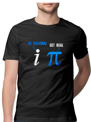 Be Rational Get Real Math Geek T-Shirt - COPYCATZ
