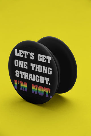 thelegalgang,I Am Not Straight LGBT Pop Grip,POP GRIPS.