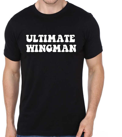 Ultimate Wingman Half Sleeve Casual Tshirt For Men - COPYCATZ