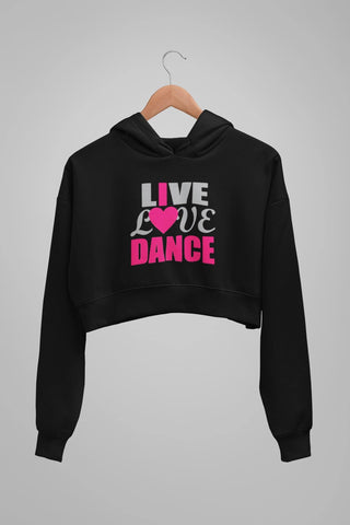 thelegalgang,Live Love Dance Graphic Crop Hoodies,.
