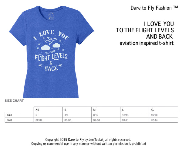 I LOVE YOU TO THE FLIGHT LEVELS PILOT T-SHIRT
