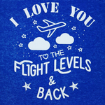 I LOVE YOU TO THE FLIGHT LEVELS AND BACK