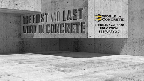 We are ready for World of Concrete 2020!