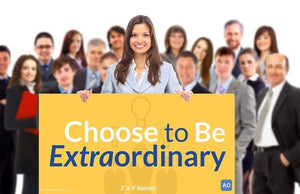 Choose to be Extraordinary - Individual Success Banner (3'x4')