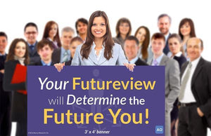 Your Futureview will Determine the Future You! - Individual Success Banner (3'x4')