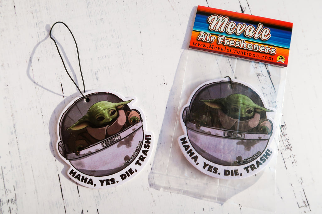 """HAHA DIE TRASH"" Air Freshener"