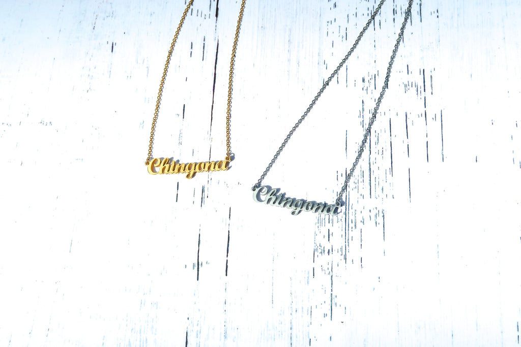 """CHINGONA"" Gold Necklace"