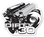 Dirty 30 sticker