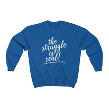 Load image into Gallery viewer, (a) The Struggle is Real Unisex Heavy Blend™ Crewneck Sweatshirt