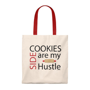 Cookies are my Side Hustle Tote Bag - Vintage