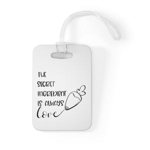 (b) The Secret Ingredient is Always Love Bag Tag
