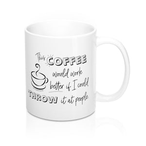 Coffee Throw Mug