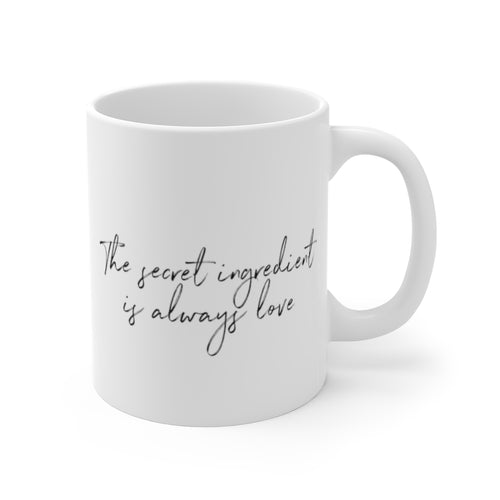 (b) The Secret Ingredient is Always Love V2 Mug