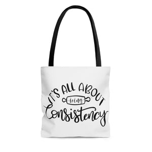 (b) It's All About Consistency AOP Tote Bag