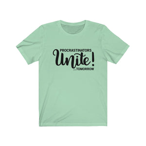 Procrastinators Unite Bella+Canvas 3001 Unisex Jersey Short Sleeve Tee
