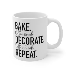 (b) Bake Coffee Break Decorate Coffee Break Repeat Mug