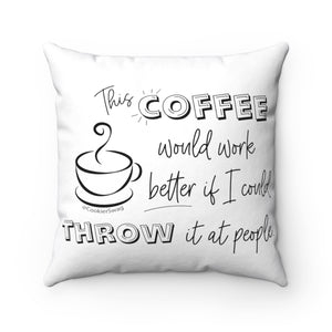 Coffee Throw Spun Polyester Square Pillow