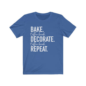(b) Bake Coffee Break Decorate Coffee Break Repeat Bella+Canvas 3001 Unisex Jersey Short Sleeve Tee