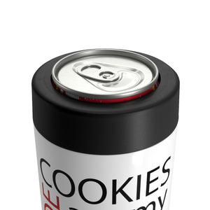 Cookies are my Side Hustle Can Holder