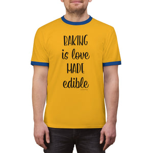 Baking is Love Made Edible Unisex Ringer Tee