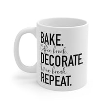 Load image into Gallery viewer, (b) Bake Coffee Break Decorate WINE Break Repeat Mug