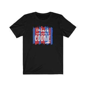 (a) I'm Back and Ready to Cookie-Red Blue Bella+Canvas 3001 Unisex Jersey Short Sleeve Tee