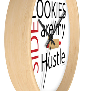 Cookies are my Side Hustle Wall clock