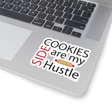 Load image into Gallery viewer, Cookies are my Side Hustle Kiss-Cut Sticker