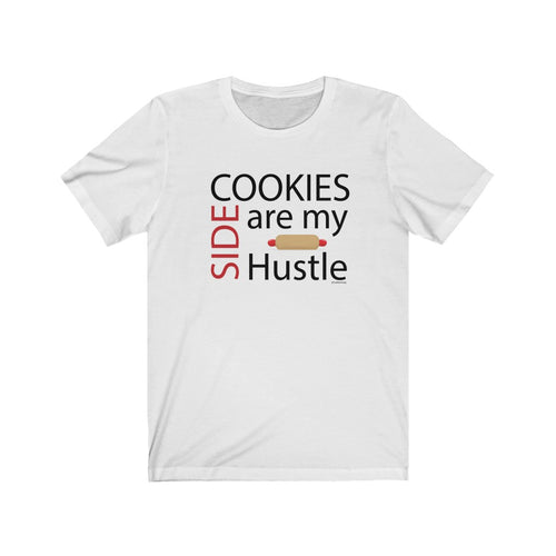 Cookies are my Side Hustle Bella+Canvas 3001 Unisex Jersey Short Sleeve Tee