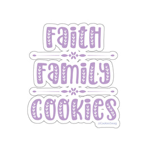 Faith Family Cookies Kiss-Cut Sticker