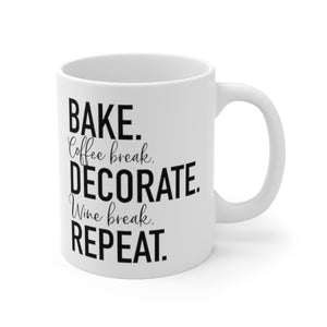 (b) Bake Coffee Break Decorate WINE Break Repeat Mug