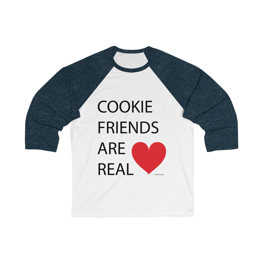 Cookie Friends Are Real Bella+Canvas 3200 Unisex 3/4 Sleeve Baseball Tee