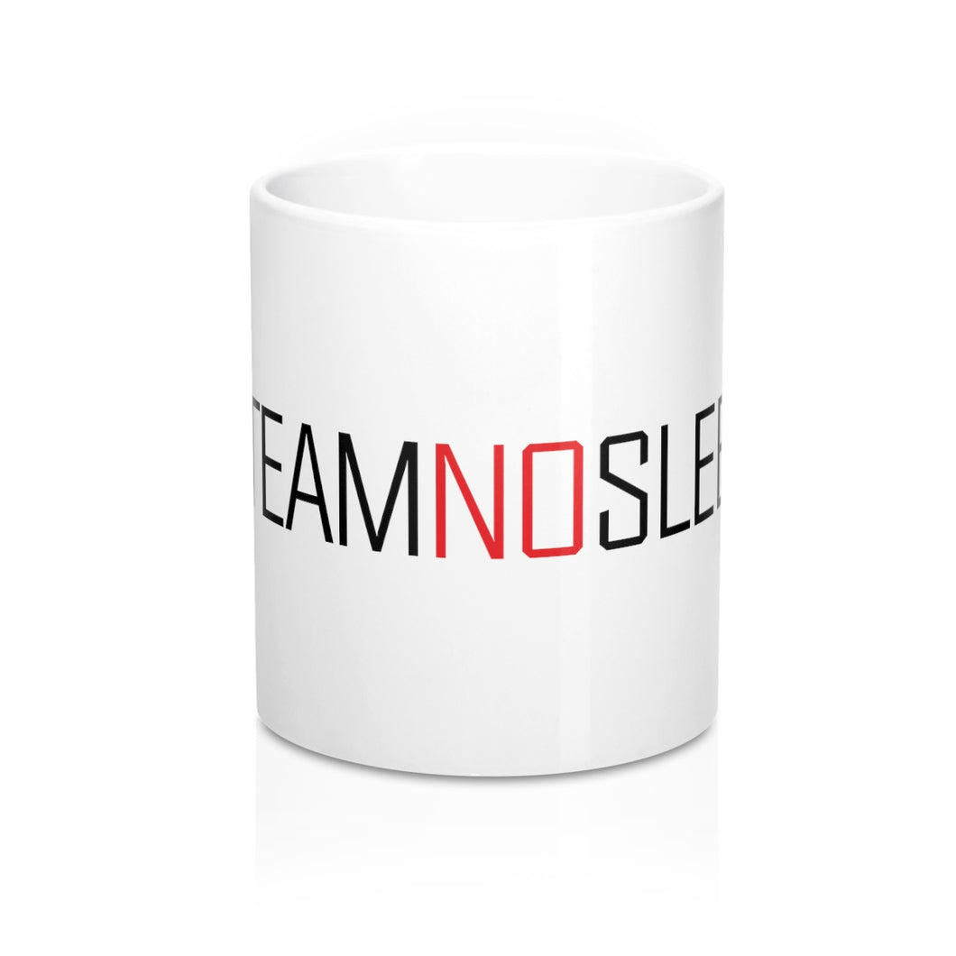 Team NO Sleep Mug