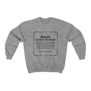 Wanted: Cookie Friends  Gildan 18000 Unisex Heavy Blend™ Crewneck Sweatshirt