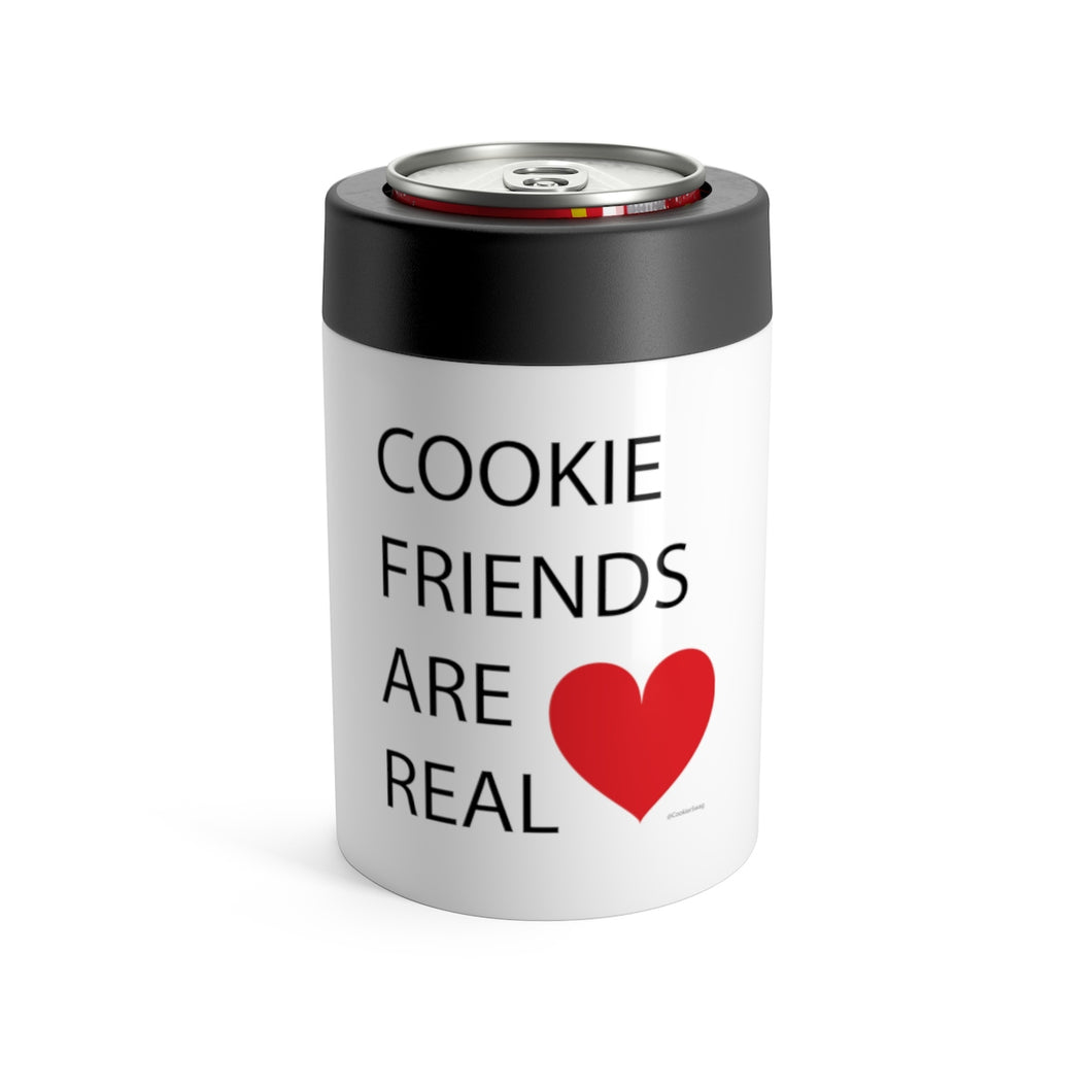 Cookie Friends Are Real Can Holder