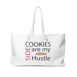 Cookies are my Side Hustle Weekender Bag