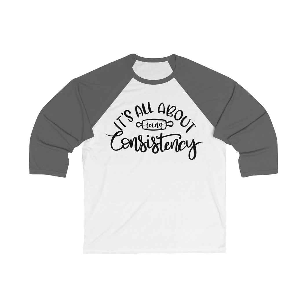 (b) It's All About Consistency Bella+Canvas 3200 Unisex 3/4 Sleeve Baseball Tee