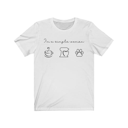 I'm a Simple Woman Bella+Canvas 3001 Unisex Jersey Short Sleeve Tee