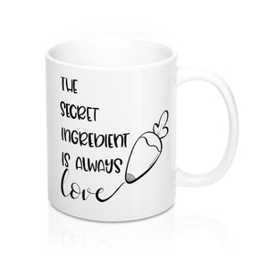 (b) The Secret Ingredient is Always Love Mug