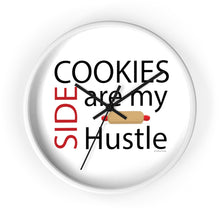 Load image into Gallery viewer, Cookies are my Side Hustle Wall clock