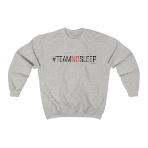 Team No Sleep Unisex Heavy Blend Crewneck Sweatshirt