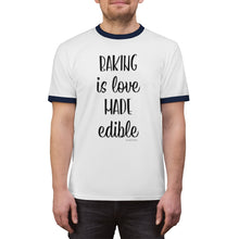 Load image into Gallery viewer, Baking is Love Made Edible Unisex Ringer Tee