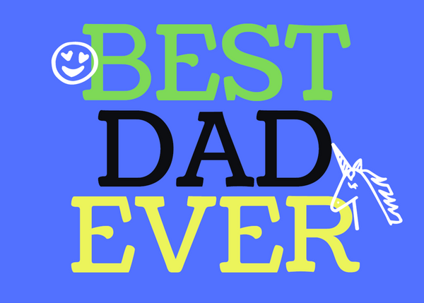 Happy Father's Day Greetings Card Best Dad Ever