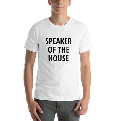 SPEAKER OF THE HOUSE- Short-Sleeve Unisex T-Shirt
