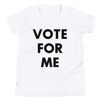 VOTE FOR ME Youth Unisex Short Sleeve T-Shirt