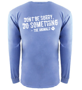 Don't Be Sorry, Long Sleeve