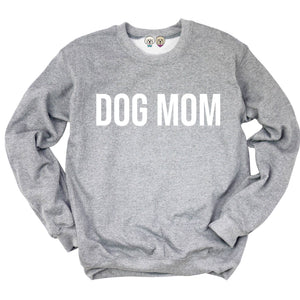Dog Mom Crew Neck: Grey