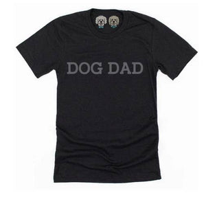 Dog Dad T Shirt: Black