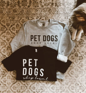 Pet Dogs Shop Local T Shirt: Black
