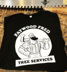 Fatwood Fred Tree Services T-Shirt
